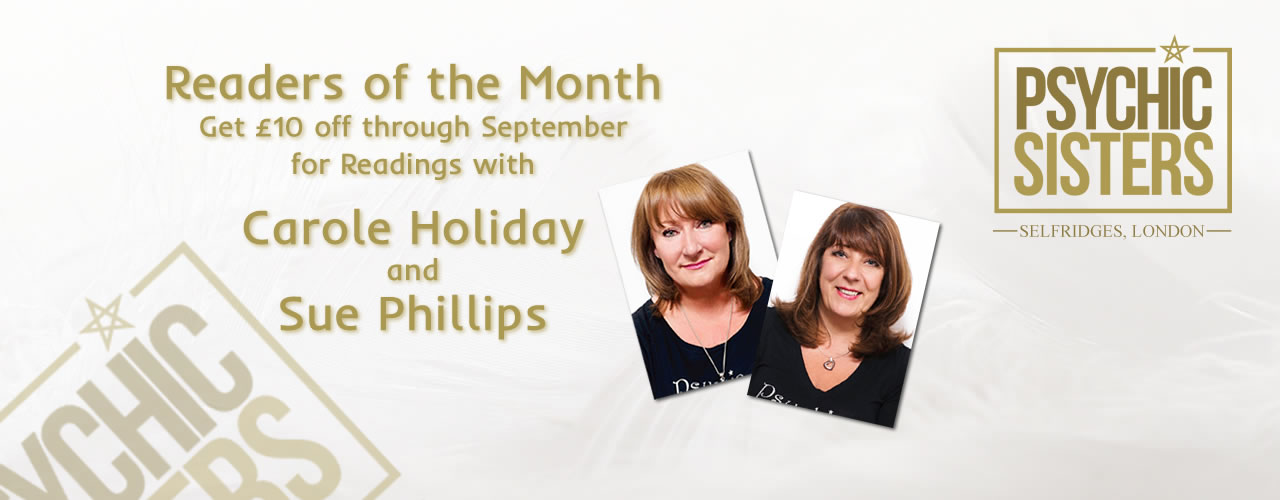 Jayne Wallace and the Psychic Sisters, Selfridges, London, Aura Reading, Clairvoyance Reading September Readers of the Month Carole Holiday and Sue Phillips