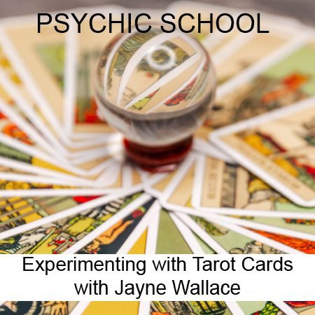 Experimenting withTarotCardswithJayneWallace