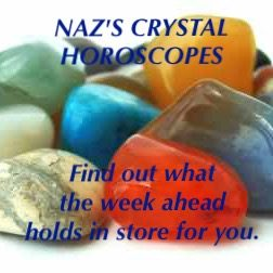 Naz's Crystal Horoscopes  18th - 24th June 2017